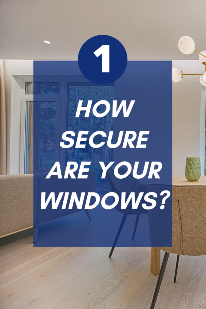 how secure are your windows